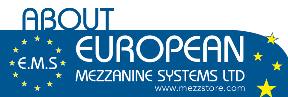 About European Mezzanines Systems